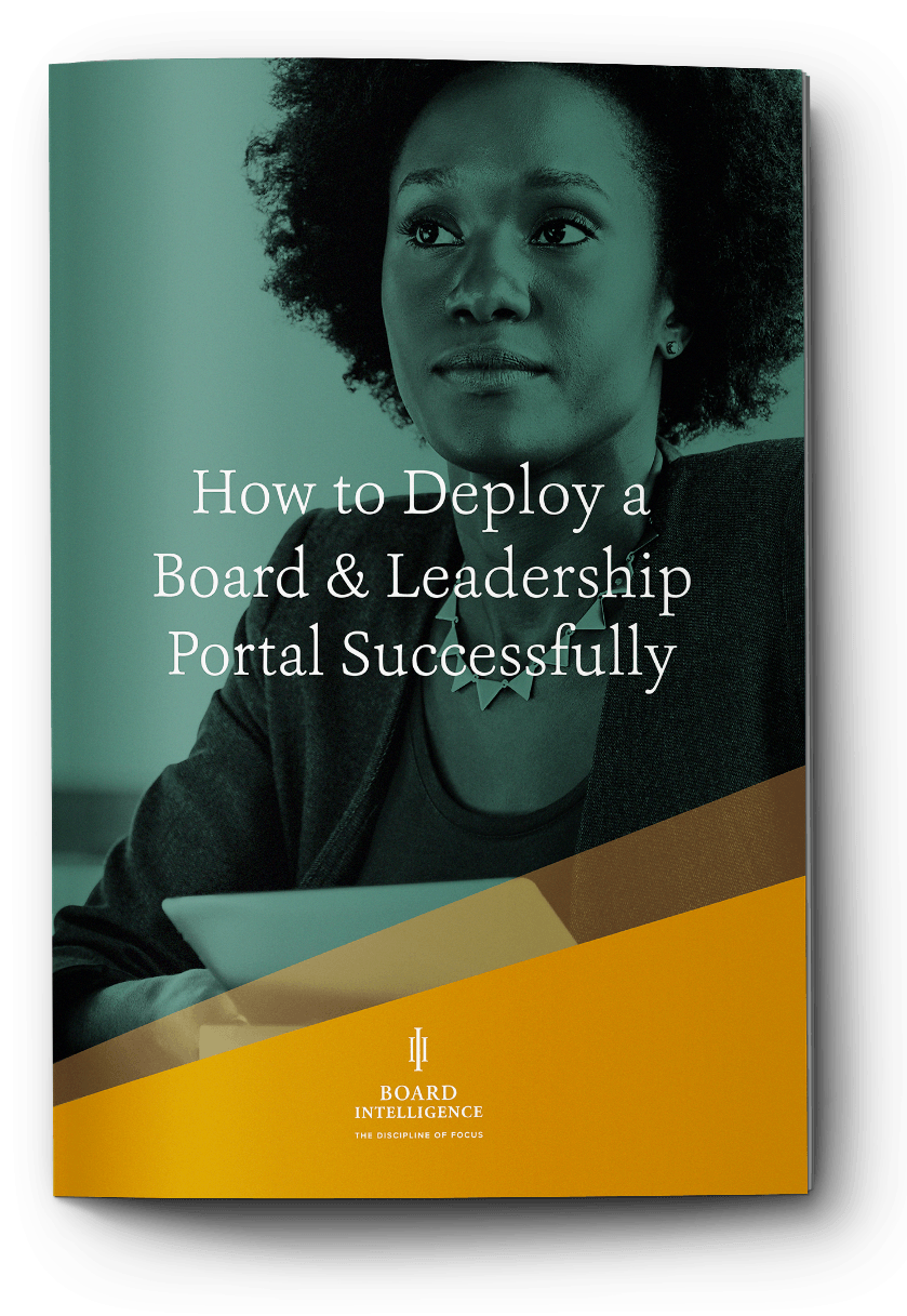 How to Deploy a Board & Leadership Portal Successfully?